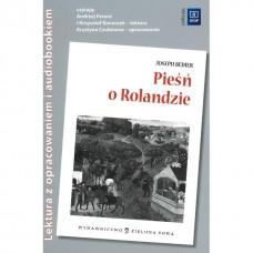 Pieśń o Rolandzie. Lektury z opracowaniem+audio