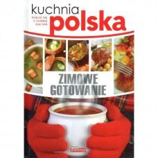 Kuchnia polska. Zimowe gotowanie