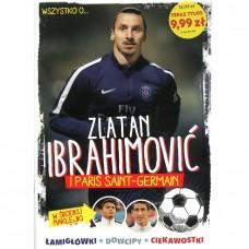 Wszystko o ... Zlatan Ibrahimović