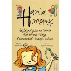Hania Humorek księga kolorowanek i innych zabaw
