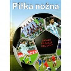 Piłka nożna zasady, piłkarze, drużyny