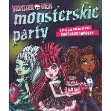 Monster High. Monsterskie party